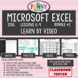 Excel 2016 Video Tutorial Lessons - BUNDLE #2 (Lessons 6-9)