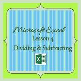 Excel Lesson 4 - Dividing & Subtracting
