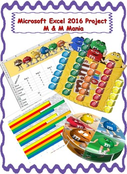 Microsoft Excel 2016 Project - M & M Mania