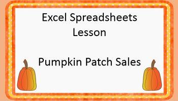 Excel Spreadsheets Pumpkin Sales - Adding & Multiplying