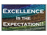 Excellence Expectation Peacock Poster