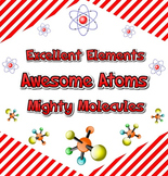 Excellent Elements, Awesome Atoms, and Mighty Molecules project