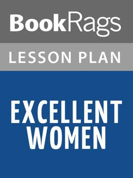 Excellent Women Lesson Plans