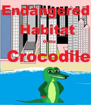 Endangered Habitat of the Crocodile Bundle 2nd Grade and 7th Grade ESE