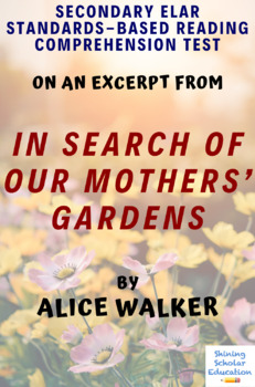 Excerpt from In Search of Our Mothers' Gardens by Alice Walker Reading Test