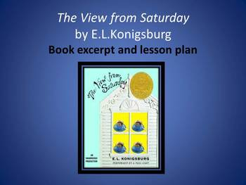 Excerpt of The View from Saturday by E.L. Konigsburg
