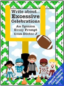 Excessive Celebrations in Football NFL Opinion Essay Common Core TNReady Aligned