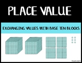 Exchanging Place Values with Base Ten Blocks