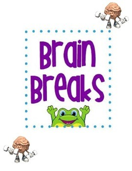 Exciting Classroom Brain Breaks