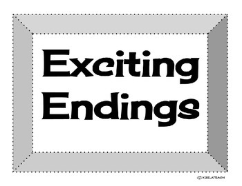 Exciting Endings Posters