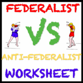 Exciting Federalist Vs Anti-Federalist Activity Worksheet