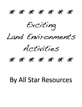 Exciting Land Environments Activities