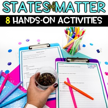 States of Matter Activities to teach about Properties of a Solid, Liquid and Gas