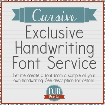 Exclusive Handwriting Font Service - CURSIVE