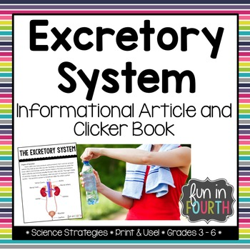 Excretory System Informational Article and Clicker Book