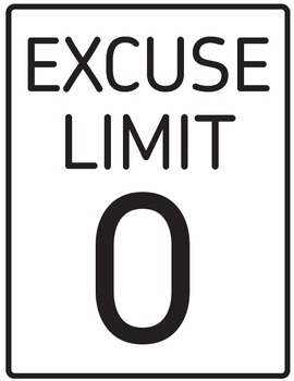 """Excuse Limit: 0 Inspirational Poster (8.5"""" x 11"""")"""