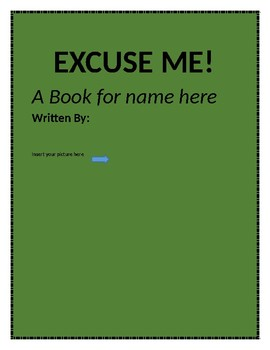 Excuse Me! ( Editable social story about waiting and saying excuse me)