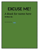 Excuse Me! ( Editable social story about waiting and sayin