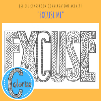 Excuse Me English ESL EFL Classroom Coloring Activity for English Learners