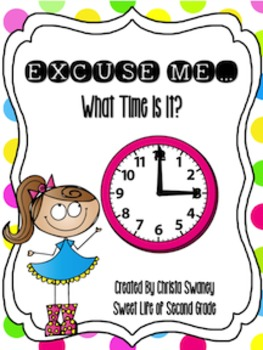 Excuse Me...What Time Is It?