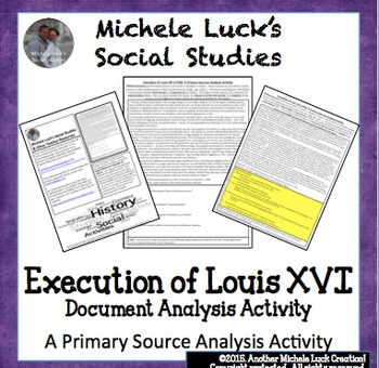 Execution of Louis XVI French Revolution Primary Source Analysis Activity