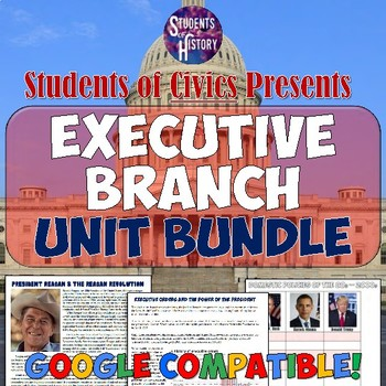 Executive Branch American Government & Civics Unit Bundle