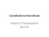 Executive Branch Article 2 PowerPoint