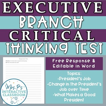 Executive Branch: Critical Thinking Unit Exam & Resources