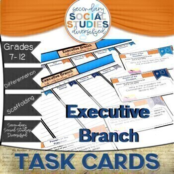 Executive Branch Differentiated Task Cards