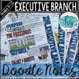 Executive Branch Doodle Notes and Digital Guided Notes