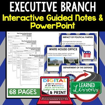 Executive Branch Guided Notes and PowerPoints BUNDLE, Google & Print