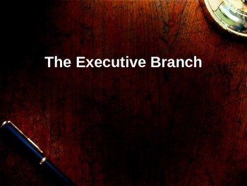 Executive Branch Lesson Powerpoint