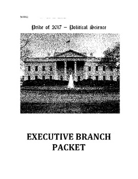 Executive Branch Packet/Worksheets Bundle