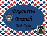 Executive Branch Task Cards - 8th Grade