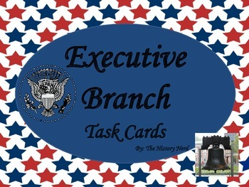 Executive Branch Task Cards - 8th Grade