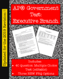 Executive Branch Test: AP® U.S. Government (Updated for 2019 Redesign)