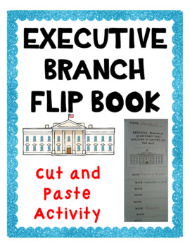 Executive Branch Vocabulary Flip Book- Cut and Paste Activity- Government/Civics