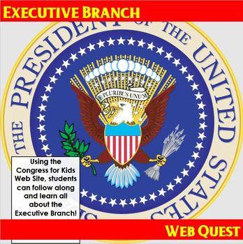 Executive Branch Web Quest