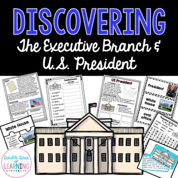 Executive Branch and the President of the United States Re