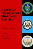 Executive Departments Mini Unit/Activitiy