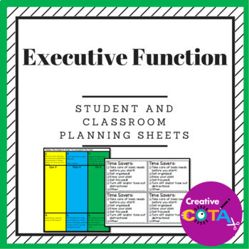 Executive Function: Classroom Instruction Materials and Student Planning Sheets