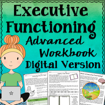Executive Functioning Advanced Workbook Digital Version