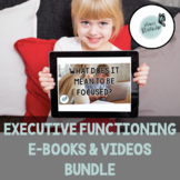 Executive Functioning E-Books & Videos BUNDLE