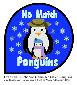 Executive Functioning Game: No Match Penguins