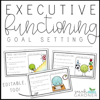 Executive Function Essential Part Of >> Executive Functioning Goal Setting Templates By Sarah Gardner Tpt