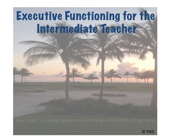 Executive Functioning In The Intermediate Classroom