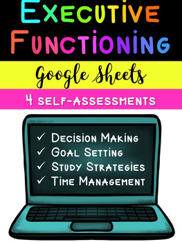 Executive Functioning Self-Assessments (Google Sheets)
