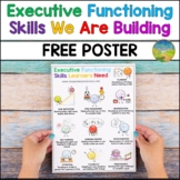 Executive Functioning Skills Learners Need Free Poster