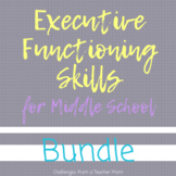 Executive Functioning Skills BUNDLE | Middle School