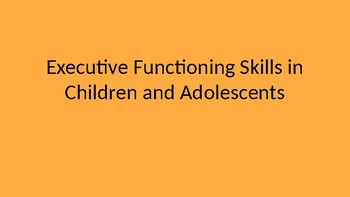Executive Functioning Skills PPT